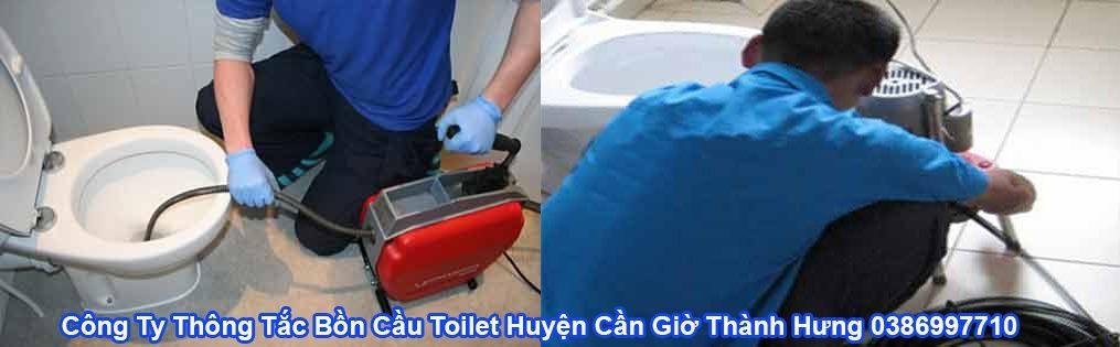 Thông Tắc Bồn Cầu Toilet Huyện Cần Giờ Thành Hưng 0386997710
